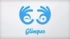 Glimpse App Video